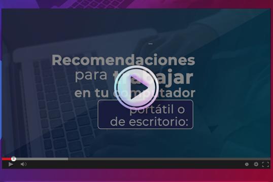 Recomendaciones para trabajar en tu computador portátil o de escritorio