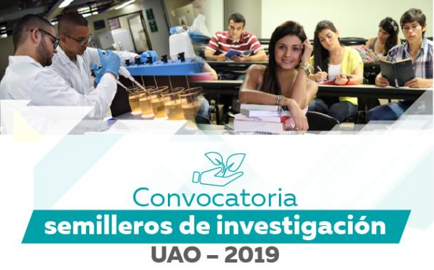 Convocatoria de semilleros de investigación financiado con recursos UAO