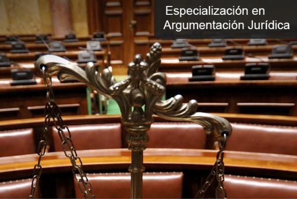 Nuevo programa: especialización en Argumentación Jurídica