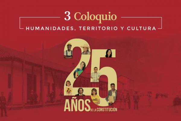 3 Coloquio de Humanidades, un viaje por la Constitución de 1991
