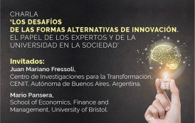 Los desafíos de las formas alternativas de innovación. El papel de los 'expertos' y de las universidades en la sociedad