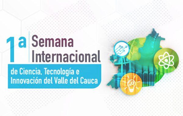 Primera Semana Internacional de Ciencia, Tecnología e Innovación