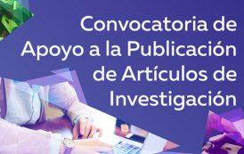 Convocatoria de Apoyo a la Publicación de Artículos de Investigación