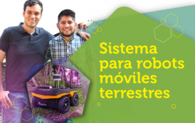 Estudiantes desarrollan un sistema para robots móviles terrestres