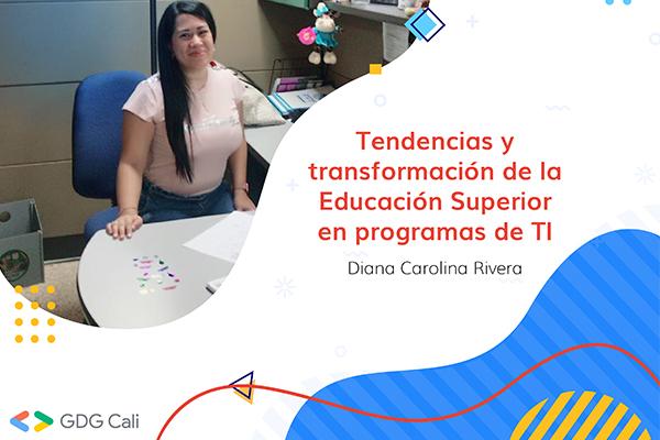 Tendencias y transformación de la Educación Superior en programas de TI