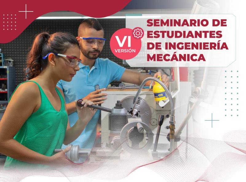 VI Seminario de Ingeniería Mecánica