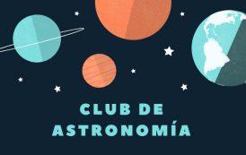 Te esperamos en el Club de Astronomía