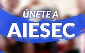 ¡Haz parte de Aiesec!