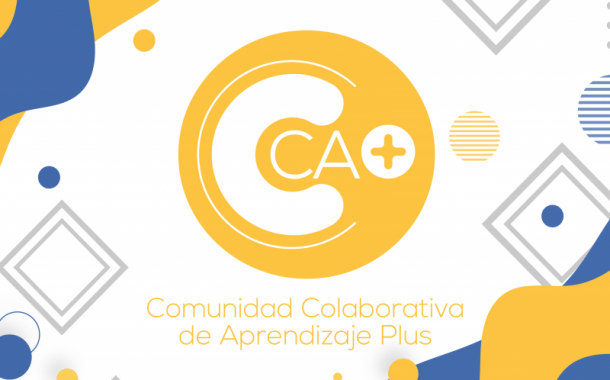 Haz parte de la Comunidad Colaborativa de Aprendizaje +